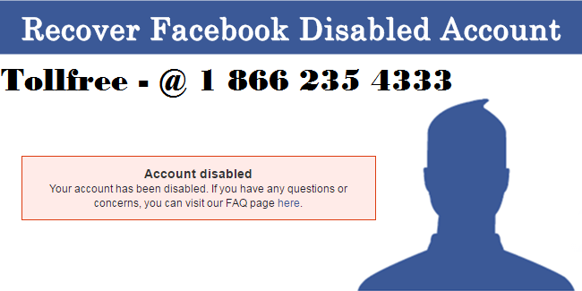 How Do you recover your Disabled Facebook Account – Usefull